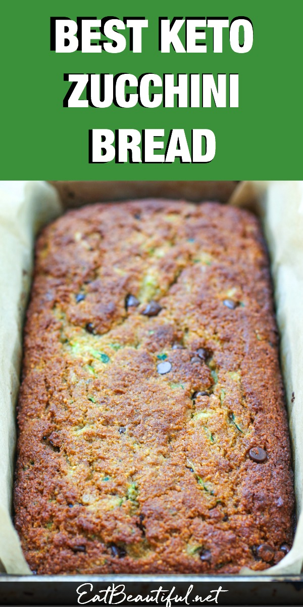 freshly baked keto zucchini bread with banner and title at the top above the photo