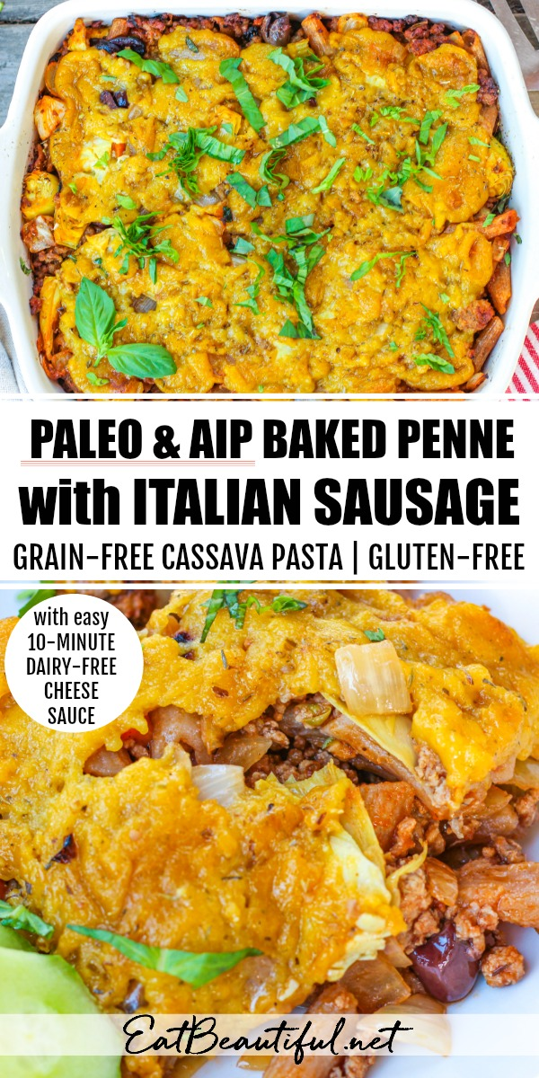 2 images of paleo aip baked penne with italian sausage casserole with banner in the middle