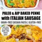 paleo aip baked penne sausage casserole banner with two photos