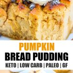 two images and banner of keto paleo pumpkin bread pudding