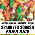 two images of spaghetti squash fried rice with banner in the middle
