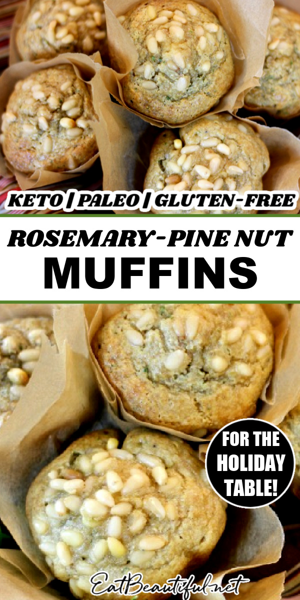 two photos of rosemary- pine nut muffins with banner in the middle