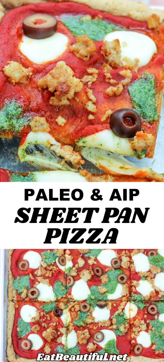 2 PHOTOS of Paleo & AIP Sheet Pan Pizza with a banner in the middle with words