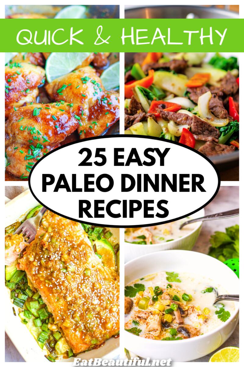 4 images of easy paleo dinner recipes with banner and title
