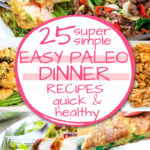 6 images of easy paleo dinner recipes with title over banner