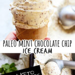 a scoop on a cone and the scooping process of paleo mint chocolate chip ice cream