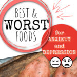 best and worst foods for anxiety and depression wording with 2 food photos