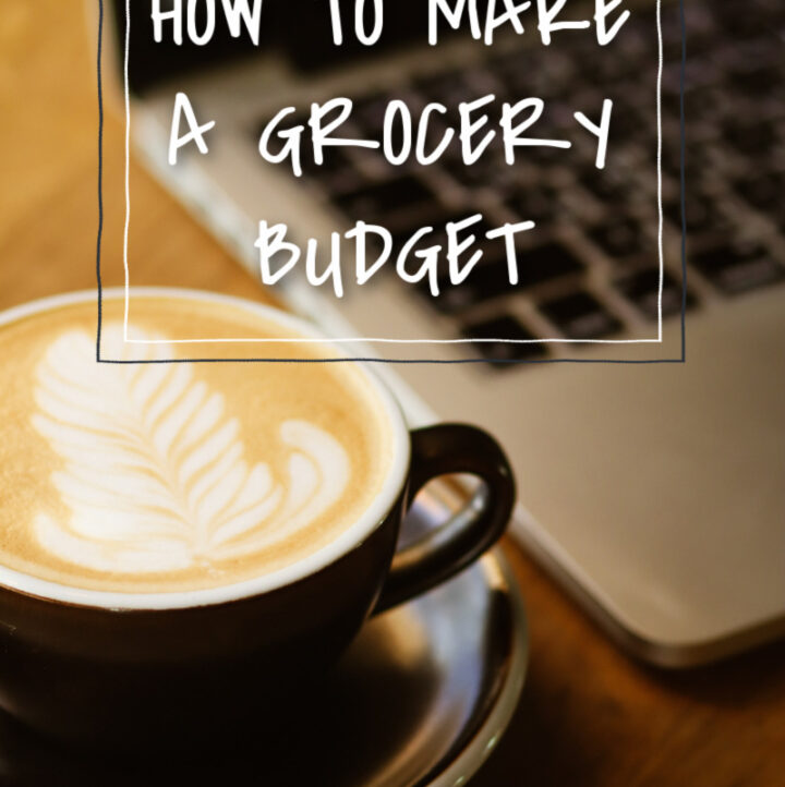 a coffe and a computer with the words, How to Create a Grocery Budget