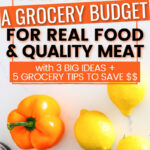 How to Make a Grocery Budget wording over an image of peppers and lemons
