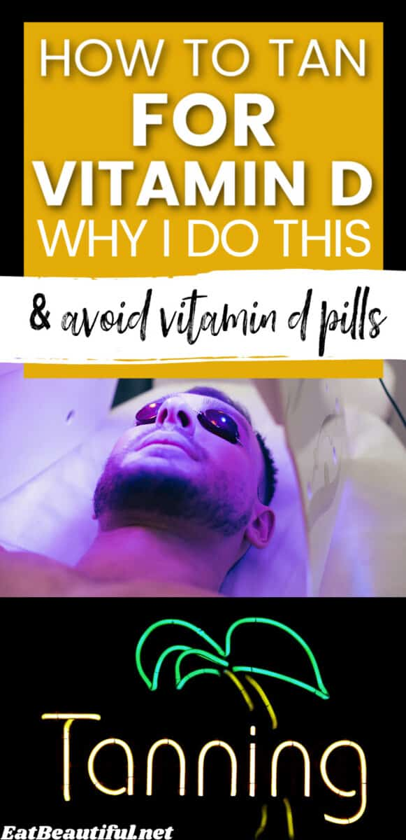 a man in a tanning bed tanning and words of the title, How to Tan for Vitamin D