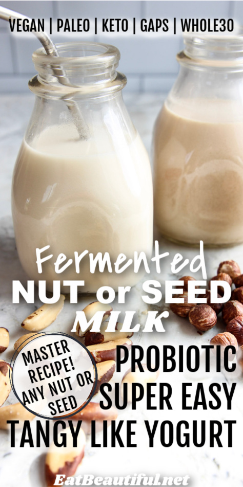 a bottle of fermented nut milk with words about it over the image
